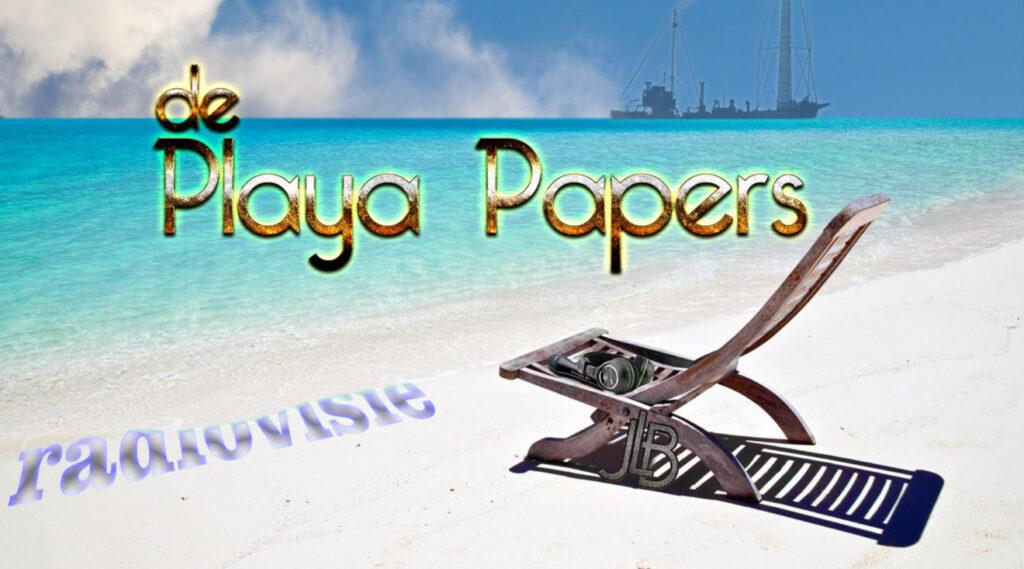 De Playa Papers - 6 (audio)