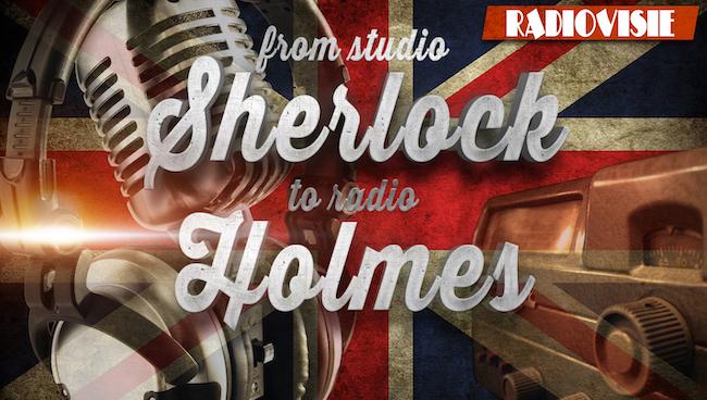 From Studio Sherlock tot Radio Holmes - 5 (audio)