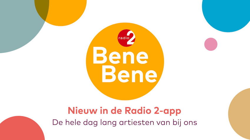 VRT lanceert Radio 2 Bene Bene (video)
