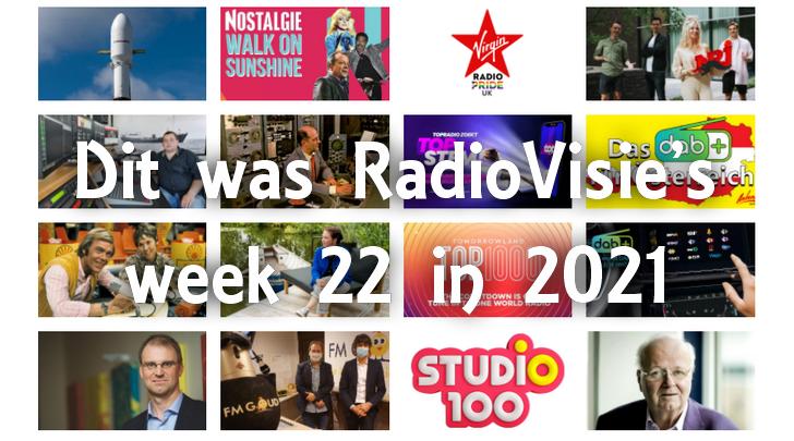 Dit was RadioVisie's week 22 in 2021