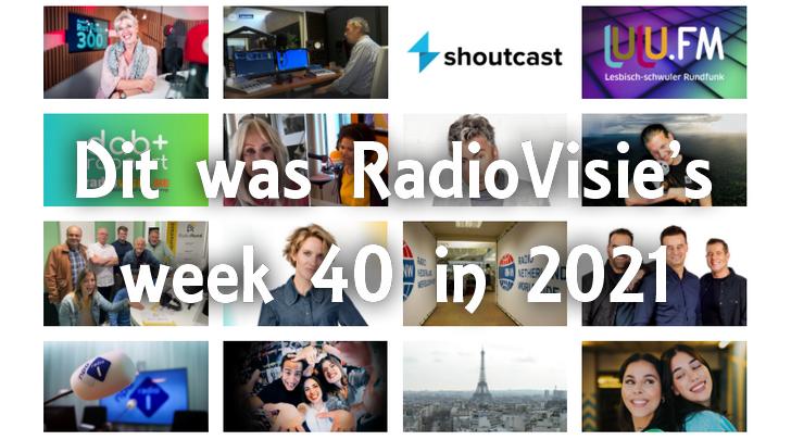 Dit was RadioVisie's week 40 in 2021